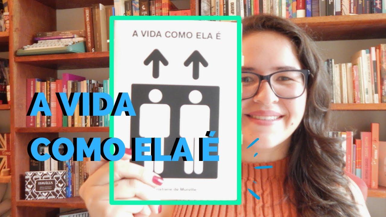 """""""A VIDA COMO ELA É"""" NO  AVENTURAS NA LEITURA"""