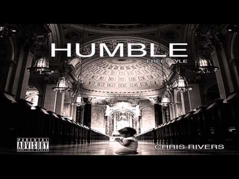 Chris Rivers - Humble (Remix) [New Song]