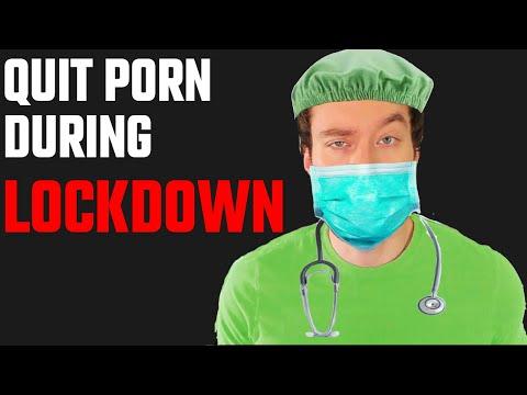 How to Quit Porn During Corona Virus Lockdown