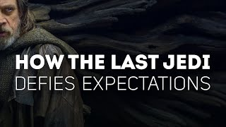 How The Last Jedi Defies Expectations
