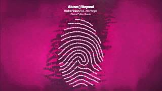 Above & Beyond feat. Alex Vargas - Sticky Fingers (Pierce Fulton Remix)