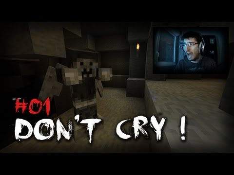 Don't cry ! Episode 1 (Horreur)