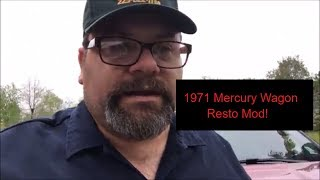 1971 Mercury Monterey Wagon - Starting to Resto Mod! Thinking of a V10