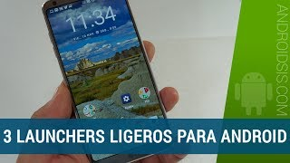 3 Launchers ligeros para Android