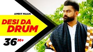 Desi Da Drum  Amrit Maan  Latest Punjabi Song 2015  Speed Records