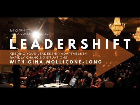 """Petra Coach presents, """"LeaderSHIFT with Gina Mollicone-Long: Keeping Your Leadership Adaptable in..."""