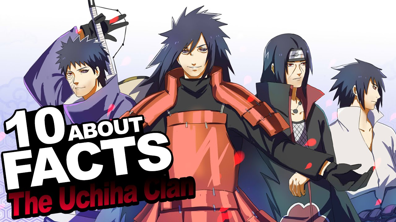 10 Facts About The Uchiha Clan You Should Know!!! w ...