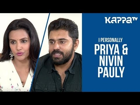 Kayamkulam Kochunni - Priya & Nivin Pauly - I Personally - Kappa TV