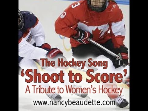 """Shoot To Score (The Hockey Song)"" by Nancy Beaudette"