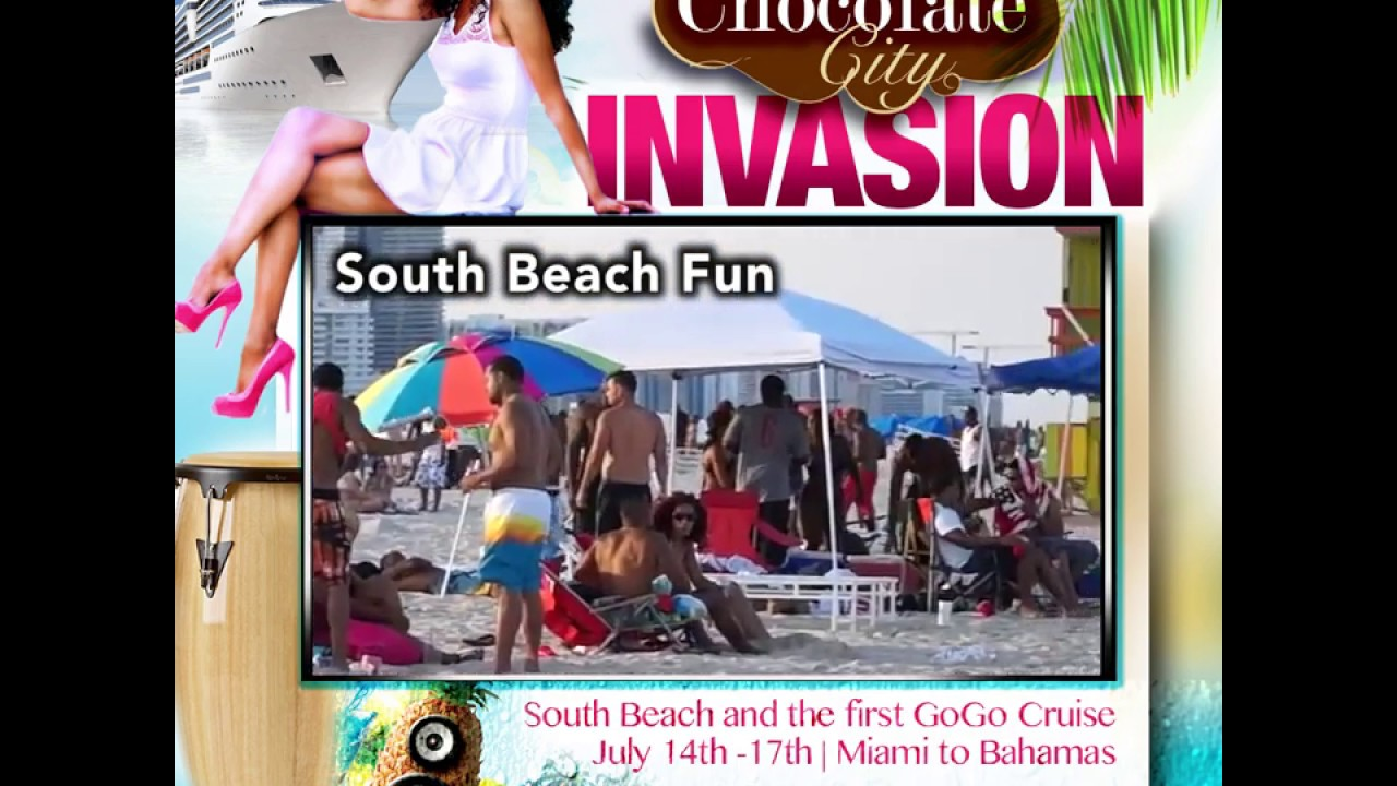 Chocolate City Invasion Go Cruise G Back Yard Band What Graphicriver South Beach Gogo
