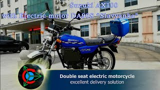 "Review electric motorcycle Suzuki AX100 with DA90S ""Slavyanka"" motor"