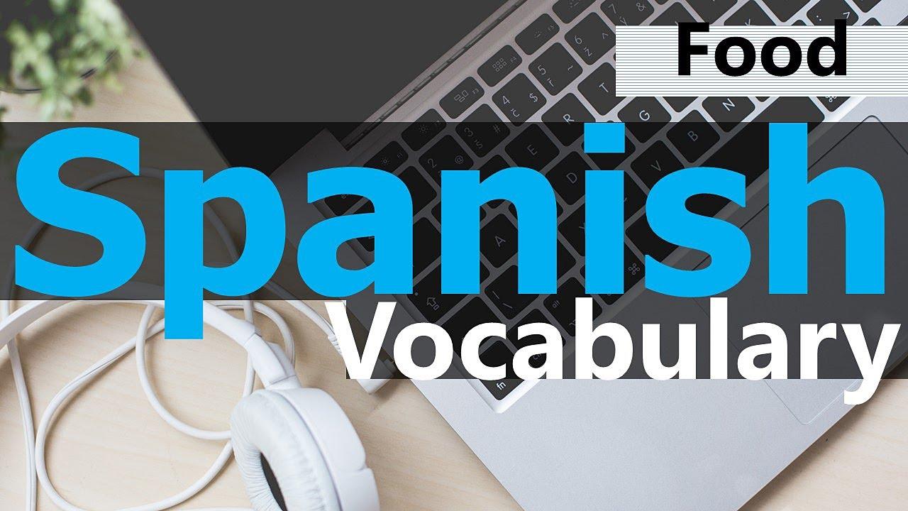 Food Vocabulary in Spanish