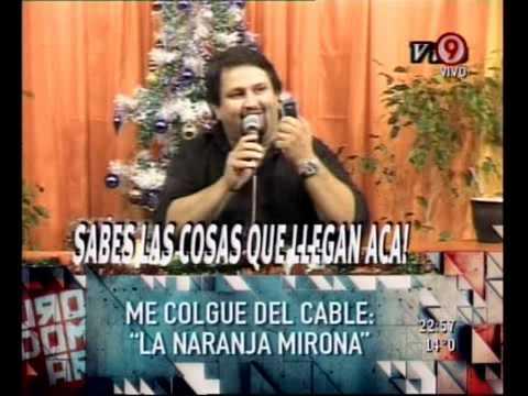 Duro de Domar - Me colgué del Cable: La Naranja Mirona 25-04-11 from YouTube · Duration:  4 minutes 20 seconds