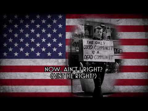 """""""Ain't I Right""""   American Anti Communist song"""