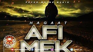 Hagaat - Affi Mek It [Time After Time Riddim] January 2019