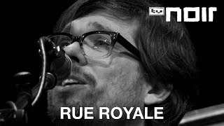 Rue Royale - Guide To An Escape (live bei TV Noir)