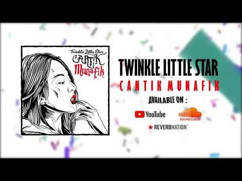 Twinkle Little Star - Cantik Munafik [Official Audio]