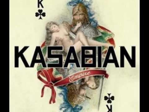 Kasabian - empire (with Lyrics)