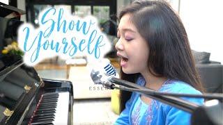 SHOW YOURSELF by Idina Menzel (Cover by Kaycee) | Kaycee & Rachel in Wonderland
