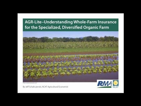AGR-Lite - Understanding Whole-Farm Insurance for the Specialized, Diversified, and Organic Farm