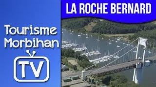 La Roche Bernard vue du ciel | Tourisme Morbihan TV