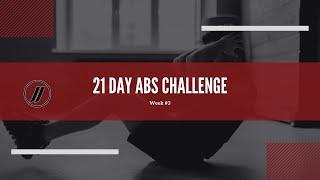 21 Day Challenge Week #3