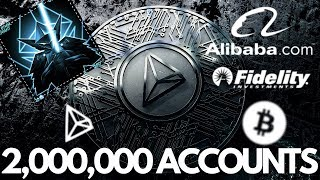 2,000,000 TRX accounts, Alibaba Considers Blockchain, Cryptocurrency Not Security - Crypto News