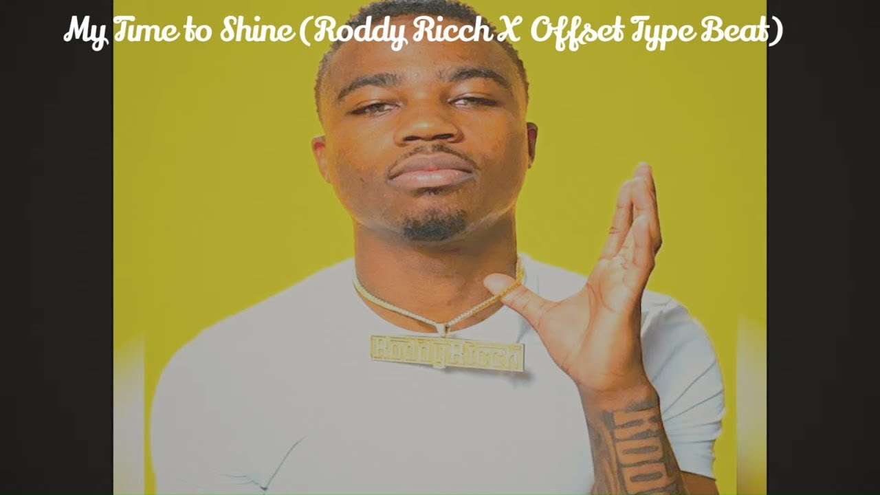 My Time to Shine (Roddy Ricch X Offset Type Beat)