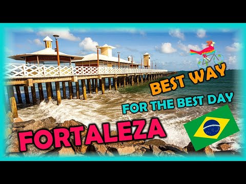 FORTALEZA Brazil Travel Guide. Free Self-Guided Tours (Highlights, Attractions, Events)