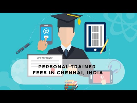 Personal Trainer Fees in Chennai, India