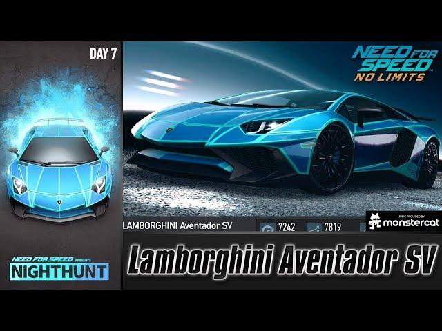 Need For Speed No Limits: Lamborghini Aventador SV | Nighthunt (Day 7 - Burn)