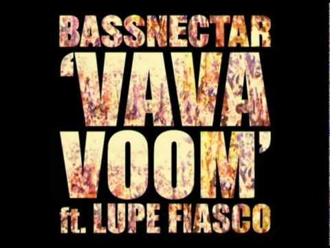 Bassnectar feat. Lupe Fiasco - VAVA VOOM (HQ)