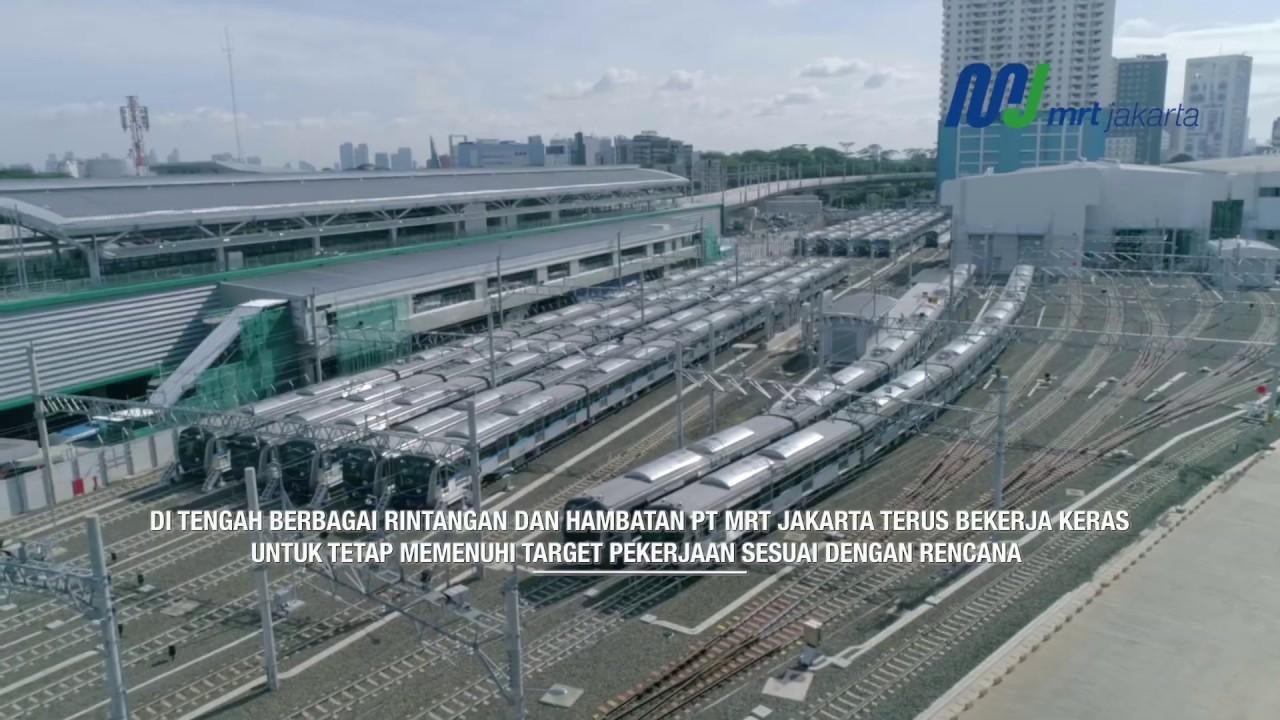 Kemajuan Proyek Mrt Jakarta Per 31 Januari 2019 Youtube