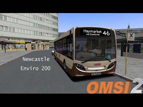 Omsi 2: Map Newcastle, Route 46 to Haymarket, Enviro 200