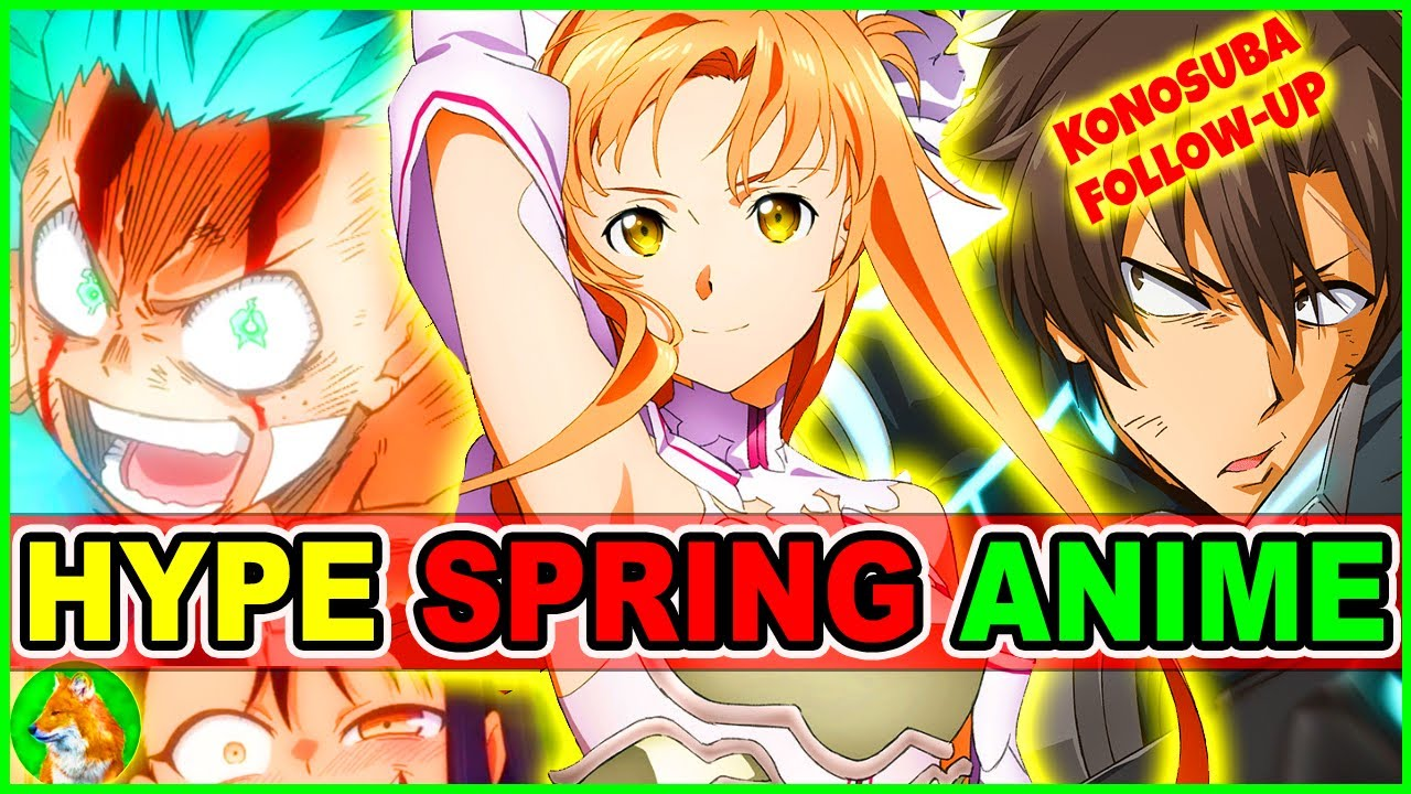 HYPE! Upcoming Spring Anime YOU CANNOT Miss! | My Hero Academia, SAO Movie, Isekai Anime & More