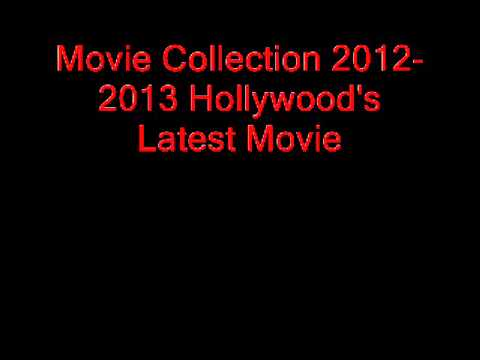 Movie Collection 2013-2014 Hollywood's Latest Movie