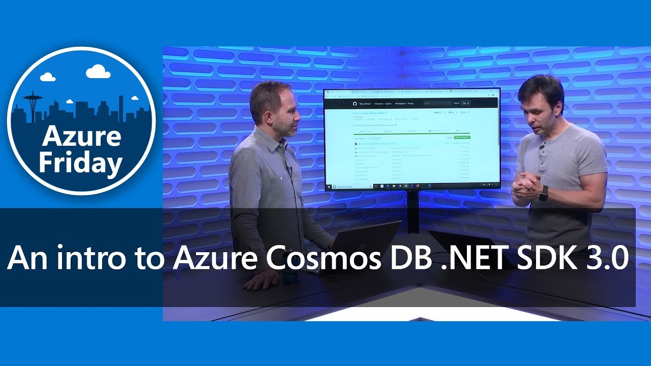 An intro to Azure Cosmos DB .NET SDK 3.0 | Azure Friday