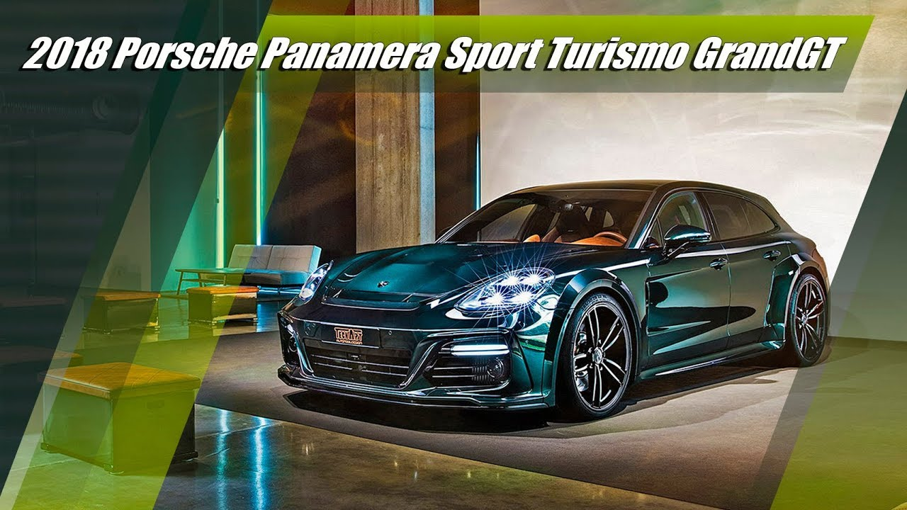 640 hp 2018 porsche panamera sport turismo grandgt by. Black Bedroom Furniture Sets. Home Design Ideas