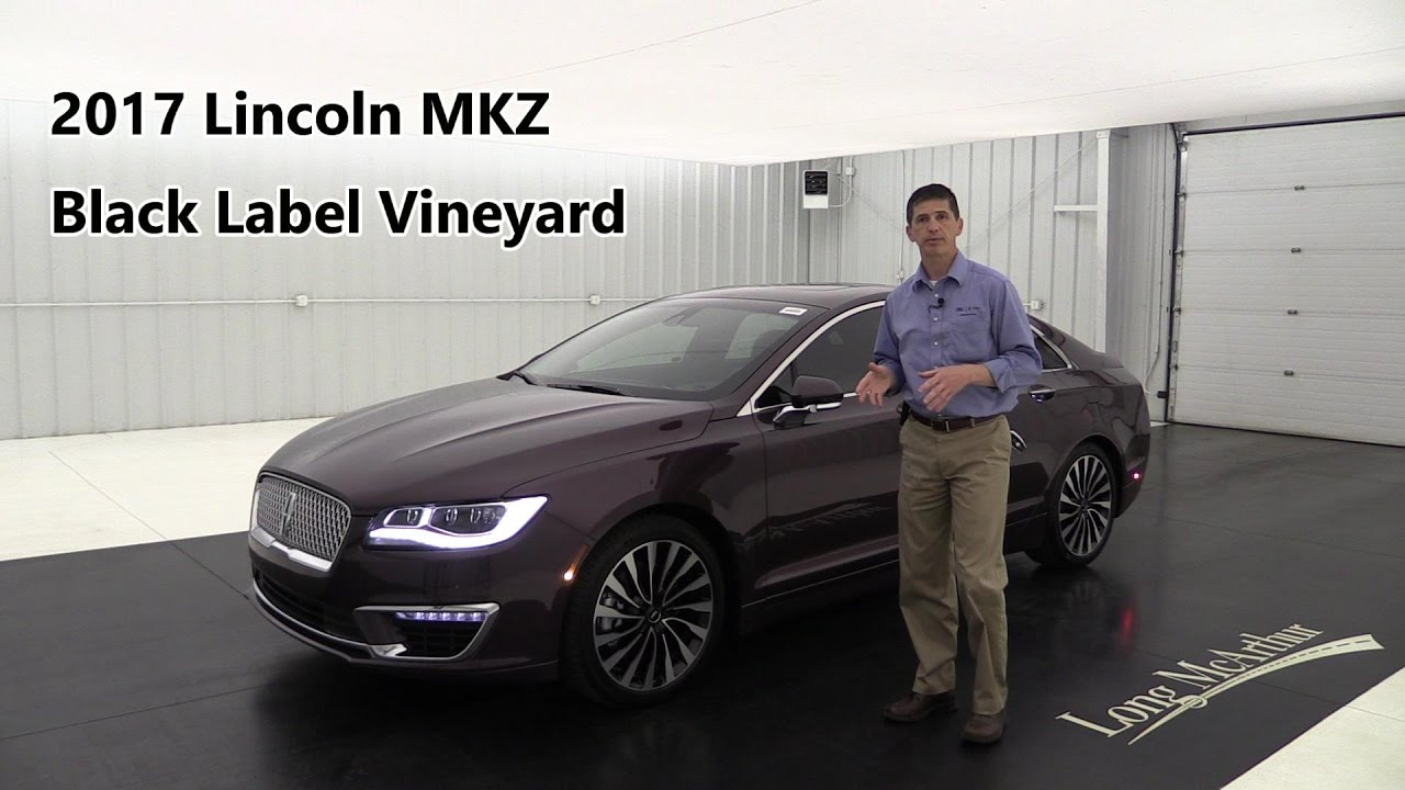 2017 lincoln mkz black label vineyard awd 17092 youtube. Black Bedroom Furniture Sets. Home Design Ideas