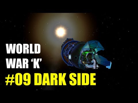 World War K #09 Dark Side - Kerbal Space Program with Mods!