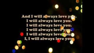 I Will Always Love You - Jessica Sanchez (Lyrics)