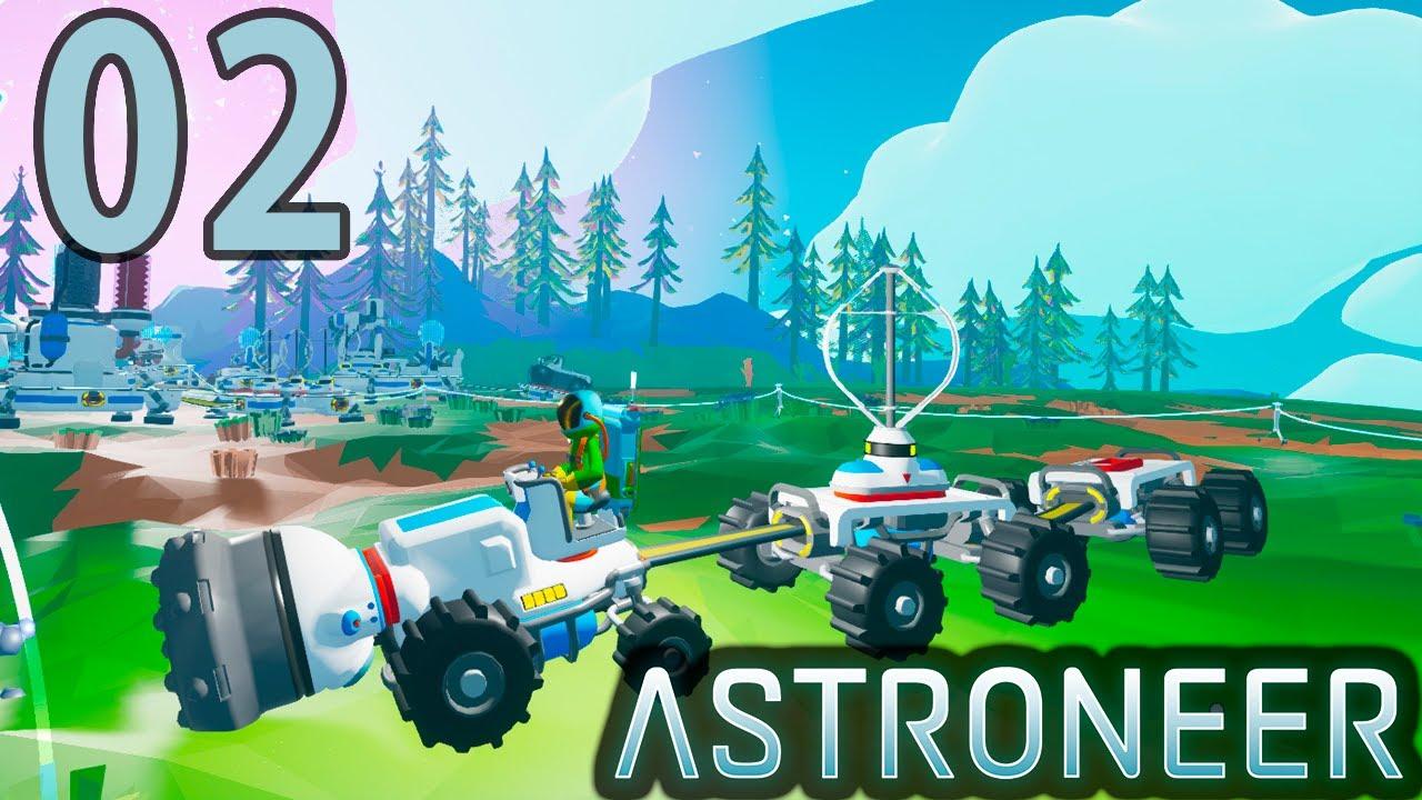 Astroneer - Em busca do Tungstênio e a primeira escavadeira. #02