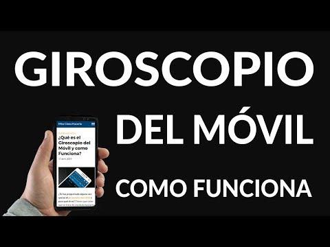 ¿Qué es el Giroscopio del Móvil y Cómo Funciona?