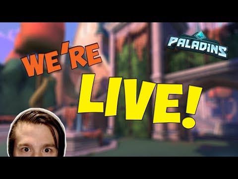 Paladins! Customs/Casuals with viewers! Come join! ⌒°(❛ᴗ❛)°⌒