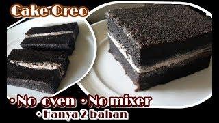 Resep Cake Oreo Dua Bahan