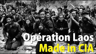Opération Laos made in CIA - Documentaire