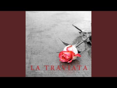 La Traviata: Act III, Addio, Del Passato Bei Sogni Ridenti
