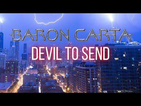 Baron Carta - Devil To Send (Official Lyric Video)