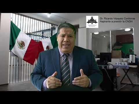 Propuestas Del Dr. Ricardo Vázquez Contreras, Candidato A La Titularidad De La CNDH