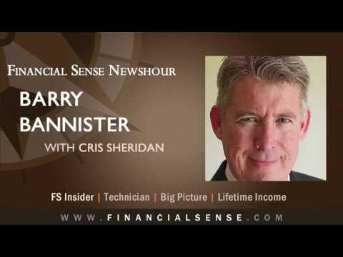 Barry Bannister - Possible Market Peak in 2018 (FULL EPISODE)
